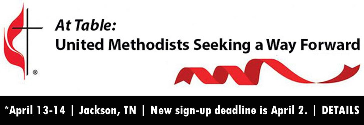 At Table: United Methodists Seeking A Way Forward