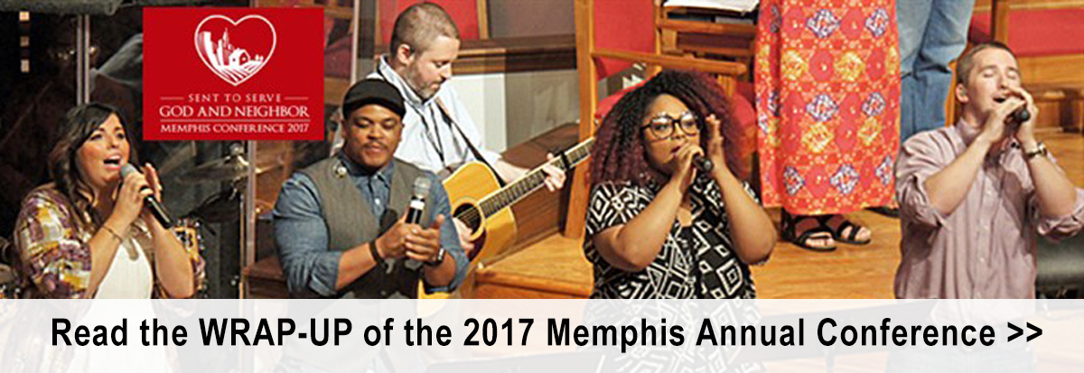 2017 Memphis Annual Conference Wrap-Up